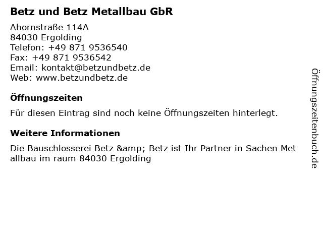 Betz und Betz Metallbau in Ergolding: Adresse und Öffnungszeiten