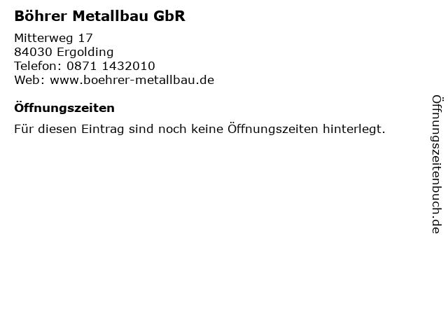 Böhrer Metallbau GbR in Ergolding: Adresse und Öffnungszeiten