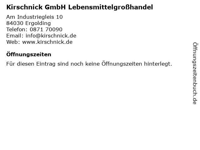 Kirschnick GmbH Lebensmittelgroßhandel in Ergolding: Adresse und Öffnungszeiten