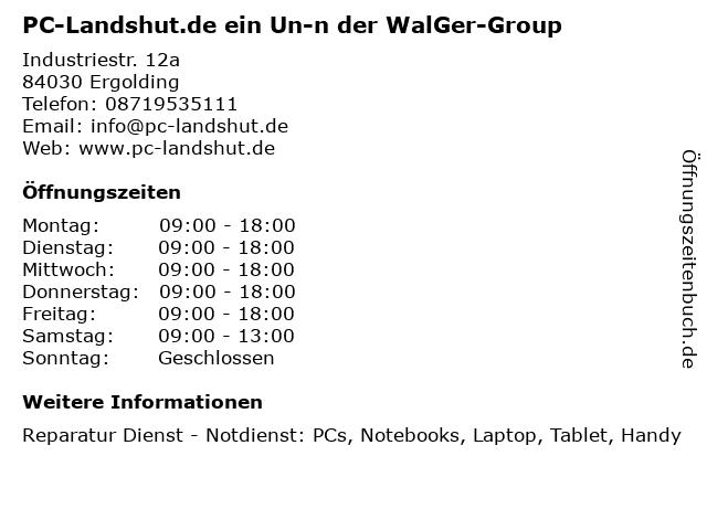 PC-Landshut.de ein Un-n der WalGer-Group in Ergolding: Adresse und Öffnungszeiten