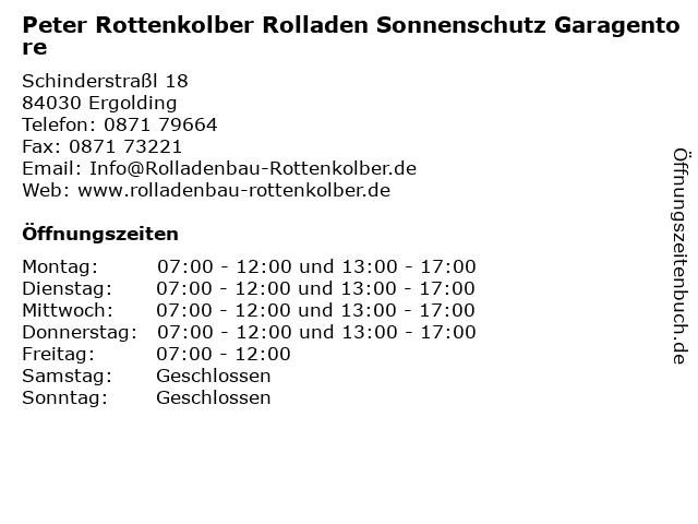 Peter Rottenkolber Rolladen Sonnenschutz Garagentore in Ergolding: Adresse und Öffnungszeiten