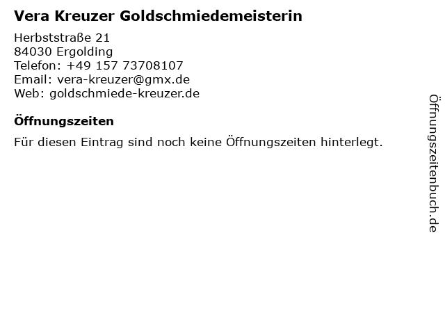 Vera Kreuzer Goldschmiedemeisterin in Ergolding: Adresse und Öffnungszeiten