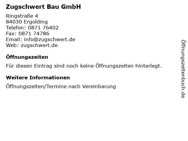 Zugschwert Bau GmbH in Ergolding: Adresse und Öffnungszeiten