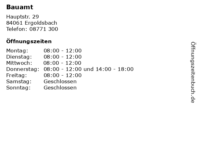 Bauamt in Ergoldsbach: Adresse und Öffnungszeiten