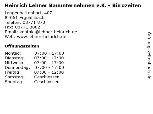 Heinrich Lehner Bauunternehmen e.K. - Bürozeiten in Ergoldsbach: Adresse und Öffnungszeiten