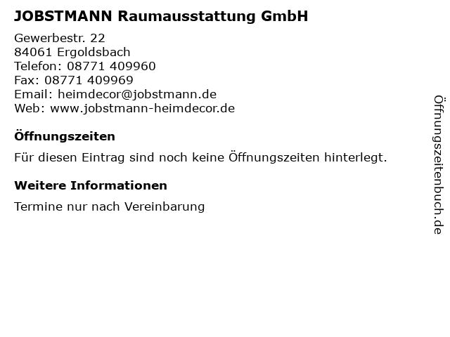 JOBSTMANN Raumausstattung GmbH in Ergoldsbach: Adresse und Öffnungszeiten