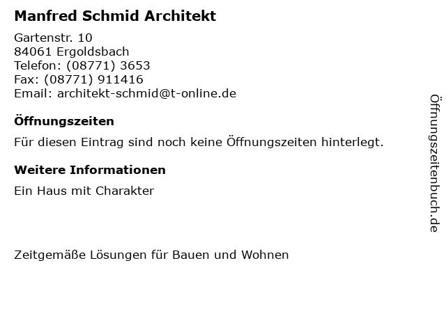 Manfred Schmid Architekt in Ergoldsbach: Adresse und Öffnungszeiten