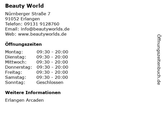 Beauty World in Erlangen: Adresse und Öffnungszeiten