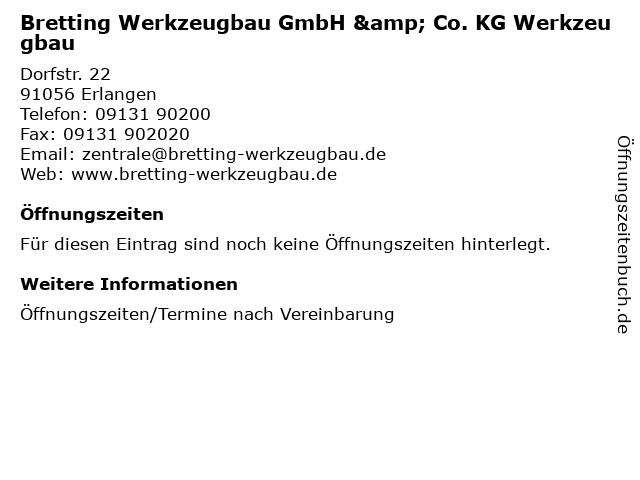 Bretting Werkzeugbau GmbH & Co. KG Werkzeugbau in Erlangen: Adresse und Öffnungszeiten