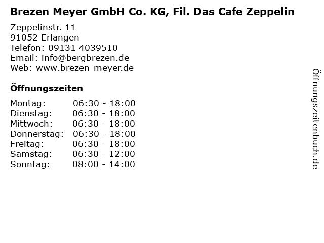 Brezen Meyer GmbH Co. KG, Fil. Das Cafe Zeppelin in Erlangen: Adresse und Öffnungszeiten