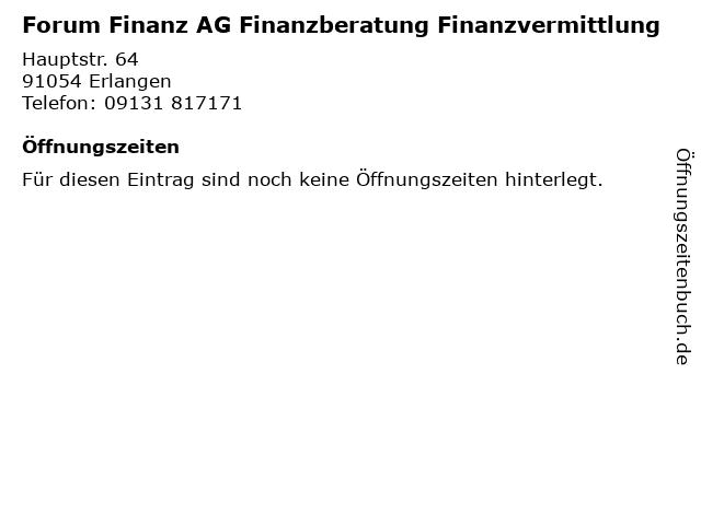 Forum Finanz AG Finanzberatung Finanzvermittlung in Erlangen: Adresse und Öffnungszeiten