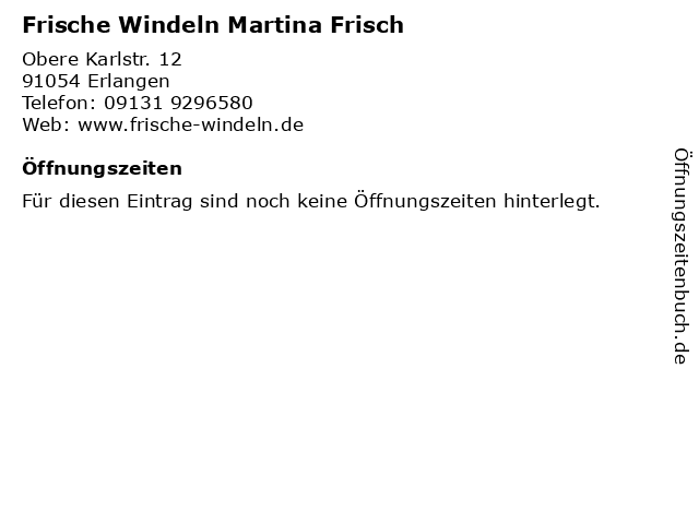 Frische Windeln Martina Frisch in Erlangen: Adresse und Öffnungszeiten