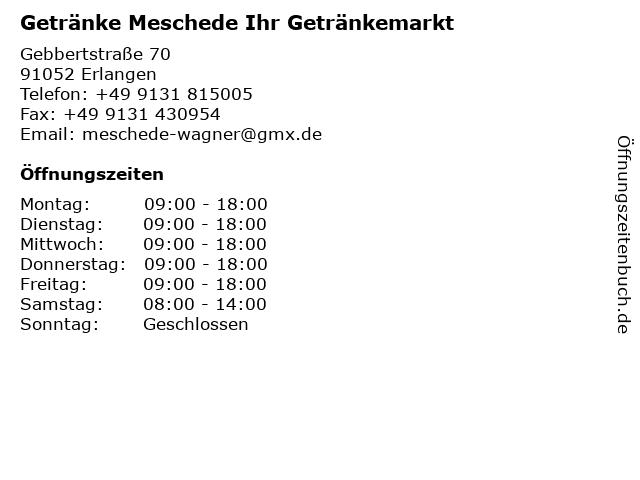 Getränke Meschede Ihr Getränkemarkt in Erlangen: Adresse und Öffnungszeiten