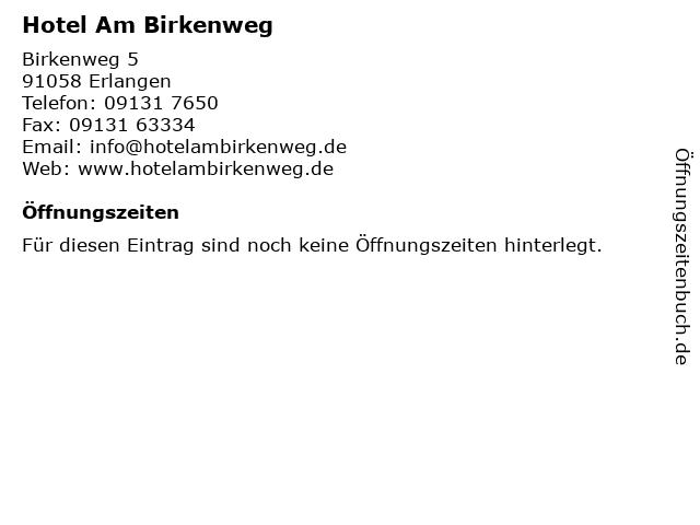Hotel Am Birkenweg in Erlangen: Adresse und Öffnungszeiten