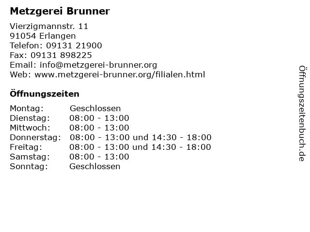 ᐅ öffnungszeiten Metzgerei Brunner Vierzigmannstr 11 In Erlangen