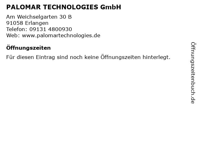 PALOMAR TECHNOLOGIES GmbH in Erlangen: Adresse und Öffnungszeiten
