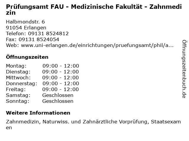 Prüfungsamt FAU - Medizinische Fakultät - Zahnmedizin in Erlangen: Adresse und Öffnungszeiten
