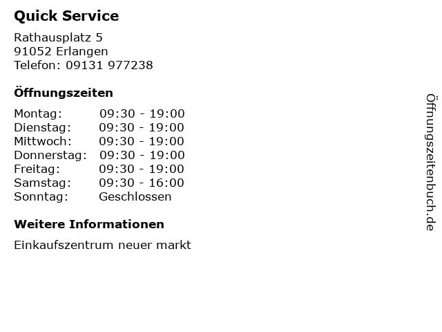 Quick Service in Erlangen: Adresse und Öffnungszeiten