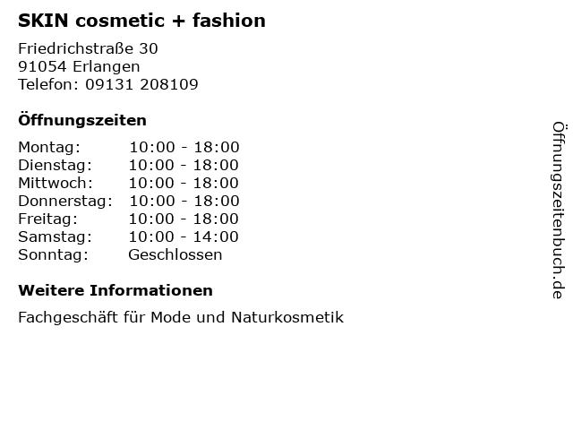 SKIN cosmetic + fashion in Erlangen: Adresse und Öffnungszeiten
