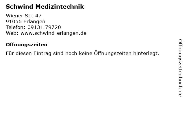 Schwind Medizintechnik in Erlangen: Adresse und Öffnungszeiten