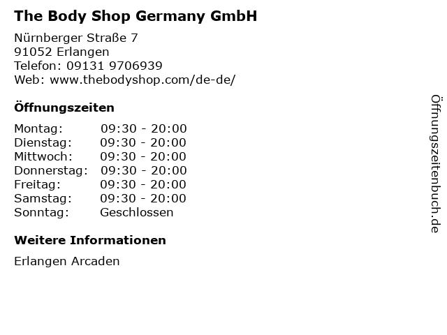The Body Shop Germany GmbH in Erlangen: Adresse und Öffnungszeiten
