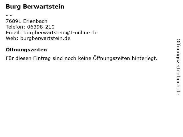 Burg Berwartstein in Erlenbach: Adresse und Öffnungszeiten