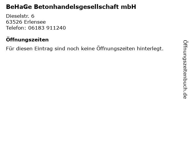 BeHaGe Betonhandelsgesellschaft mbH in Erlensee: Adresse und Öffnungszeiten