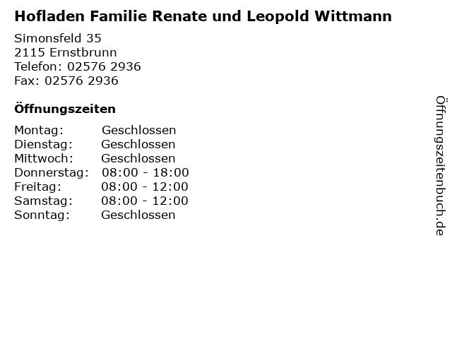 Hofladen Familie Renate und Leopold Wittmann in Ernstbrunn: Adresse und Öffnungszeiten