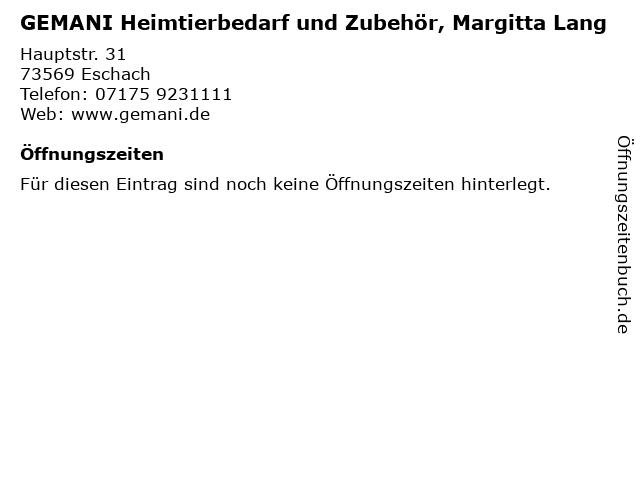 GEMANI Heimtierbedarf und Zubehör, Margitta Lang in Eschach: Adresse und Öffnungszeiten