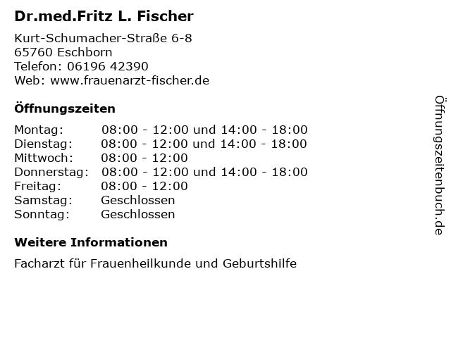 Dr.med.Fritz L. Fischer in Eschborn: Adresse und Öffnungszeiten