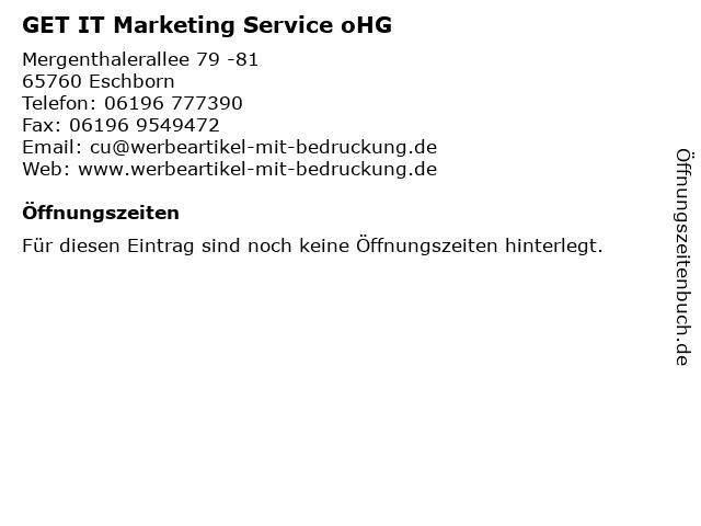 GET IT Marketing Service oHG in Eschborn: Adresse und Öffnungszeiten