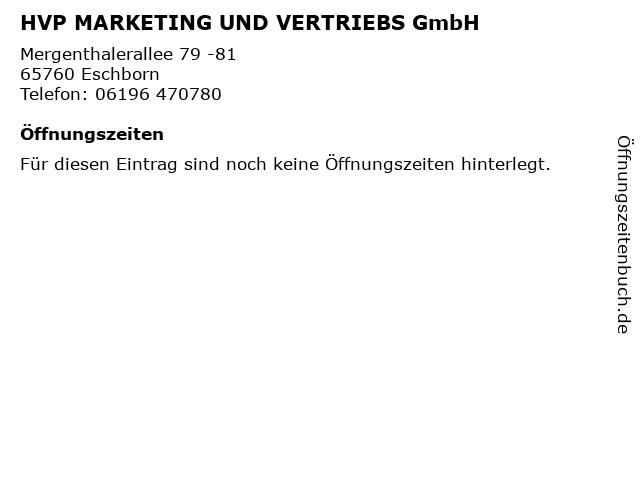 HVP MARKETING UND VERTRIEBS GmbH in Eschborn: Adresse und Öffnungszeiten