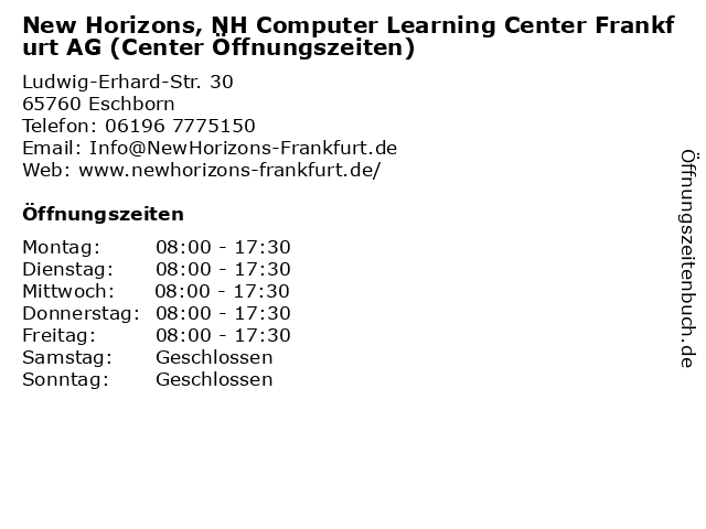 New Horizons, NH Computer Learning Center Frankfurt AG (Center Öffnungszeiten) in Eschborn: Adresse und Öffnungszeiten