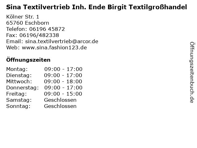 Sina Textilvertrieb Inh. Ende Birgit Textilgroßhandel in Eschborn: Adresse und Öffnungszeiten
