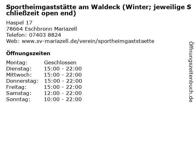 Sportheimgaststätte am Waldeck (Winter; jeweilige Schließzeit open end) in Eschbronn Mariazell: Adresse und Öffnungszeiten