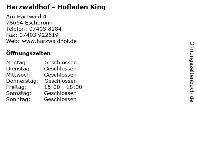 Harzwaldhof - Hofladen King in Eschbronn: Adresse und Öffnungszeiten