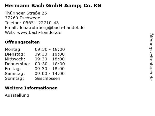 ᐅ Offnungszeiten Hermann Bach Gmbh Co Kg Thuringer Strasse 25