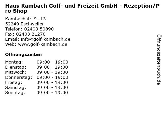 Haus Kambach Golf- und Freizeit GmbH - Rezeption/Pro Shop in Eschweiler: Adresse und Öffnungszeiten
