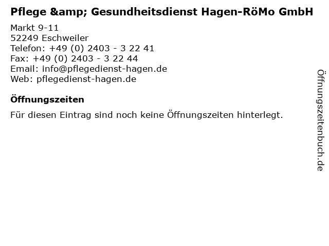 Pflege & Gesundheitsdienst Hagen-RöMo GmbH in Eschweiler: Adresse und Öffnungszeiten