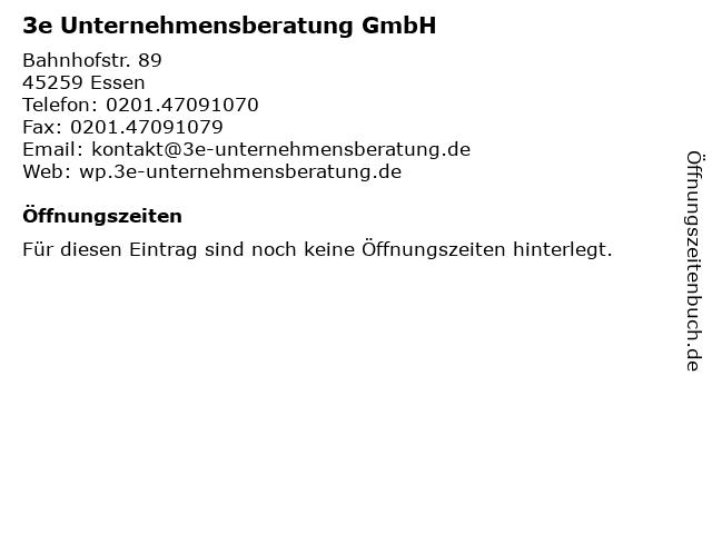 3e Unternehmensberatung GmbH in Essen: Adresse und Öffnungszeiten