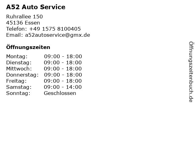 A52 Auto Service in Essen: Adresse und Öffnungszeiten