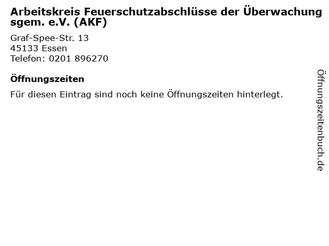 Arbeitskreis Feuerschutzabschlüsse der Überwachungsgem. e.V. (AKF) in Essen: Adresse und Öffnungszeiten