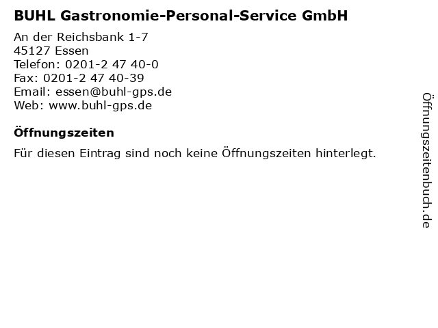 BUHL Gastronomie-Personal-Service GmbH in Essen: Adresse und Öffnungszeiten
