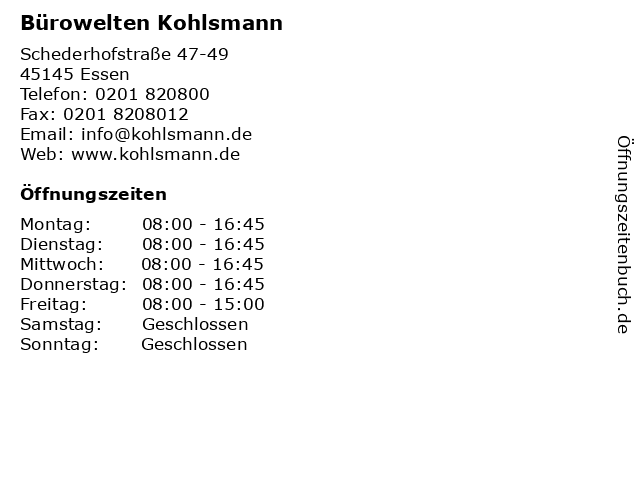 ᐅ öffnungszeiten Kohlsmann Bürobedarf Gmbh Schederhofstr 47