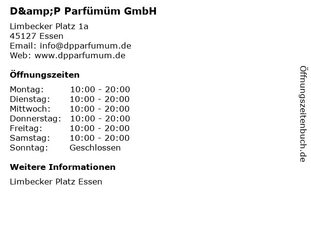 D&P Parfümüm GmbH in Essen: Adresse und Öffnungszeiten