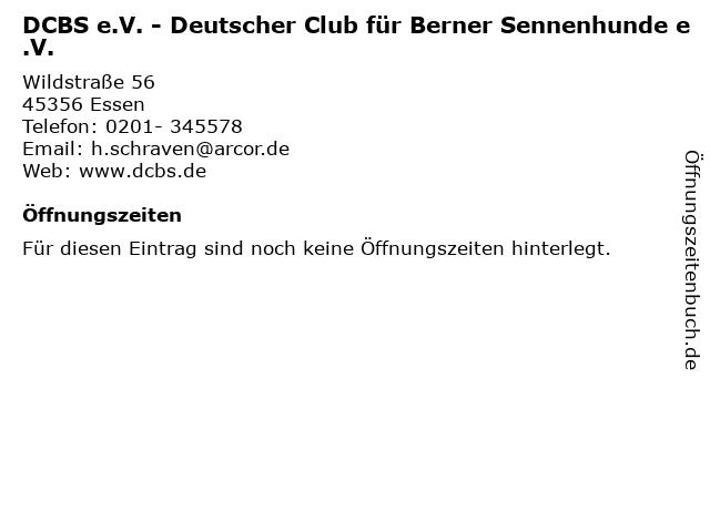 DCBS e.V. - Deutscher Club für Berner Sennenhunde e.V. in Essen: Adresse und Öffnungszeiten
