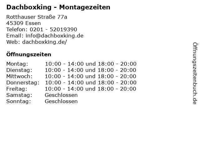 Dachboxking - Montagezeiten in Essen: Adresse und Öffnungszeiten