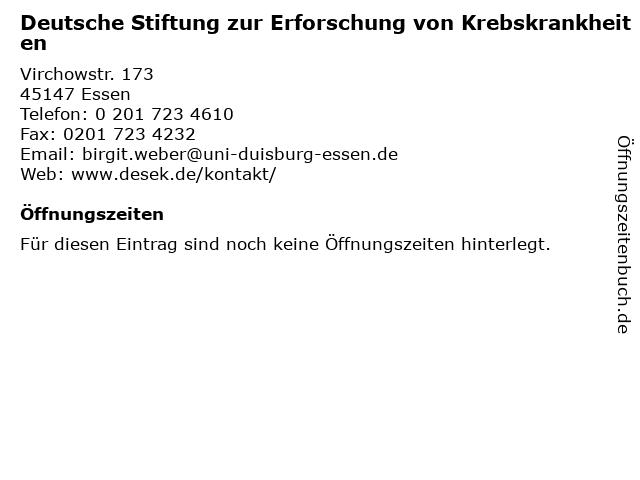 Deutsche Stiftung zur Erforschung von Krebskrankheiten in Essen: Adresse und Öffnungszeiten
