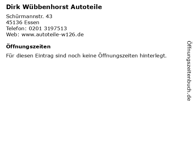 Dirk Wübbenhorst Autoteile in Essen: Adresse und Öffnungszeiten
