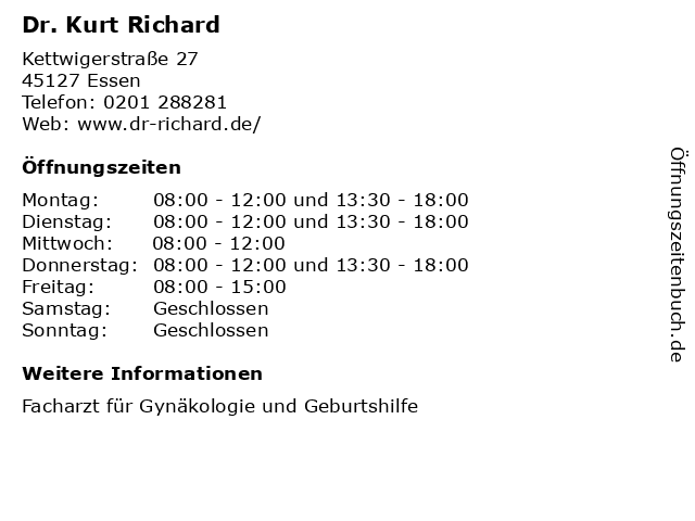 Dr. Kurt Richard in Essen: Adresse und Öffnungszeiten